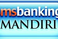 Cara SMS Banking Transfer Sesama Rekening Mandiri Terbaru