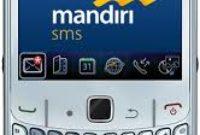 Cara Menghapus SMS Banking Mandiri Via HP Secara Mudah