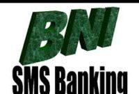 Cara SMS Banking BNI Untuk Cek Saldo Panduan Pemula